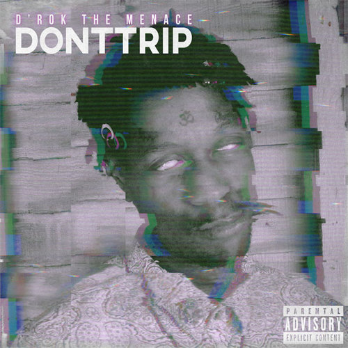 03207-drok-the-menace-dont-trip