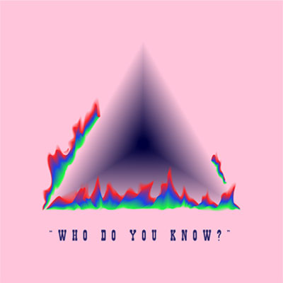 Who Do You Know Cover