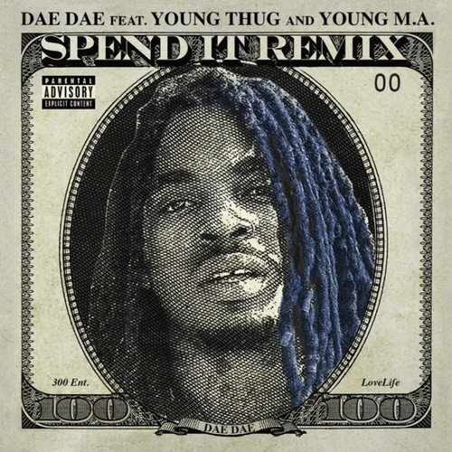 12076-dae-dae-spend-it-remix-young-thug-young-ma