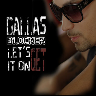 dallas-blocker-lets-get-it-on