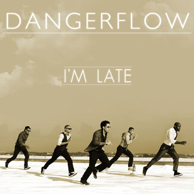 dangerflow-im-late