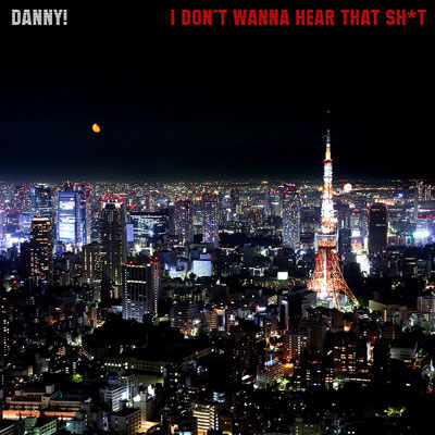 danny-dont-wanna-hear