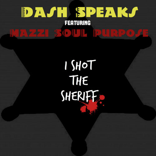 dash-speaks-i-shot-the-sheriff