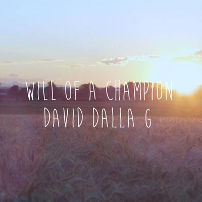 David Dalla G - Will of a Champion Artwork