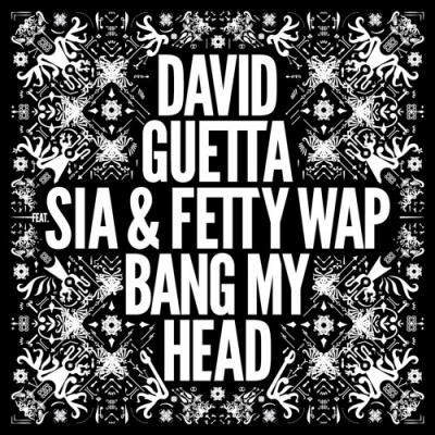 10305-david-guetta-bang-my-head-remix-fetty-wap-sia