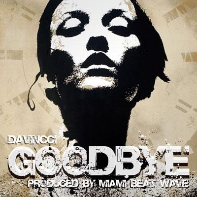 davincci-goodbye
