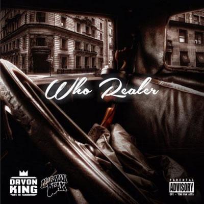 Davon King - Who Realer ft. Norman Dean Artwork