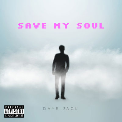 06095-daye-jack-save-my-soul