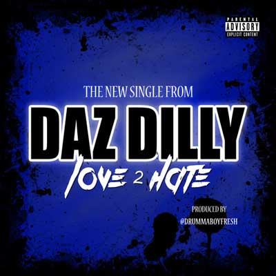 daz-dillinger-love-2-hate