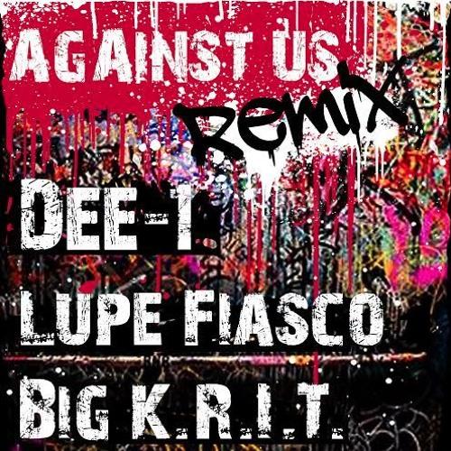 04066-dee-1-against-us-remix-big-krit-lupe-fiasco