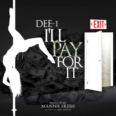 dee-1-ill-pay-for-it
