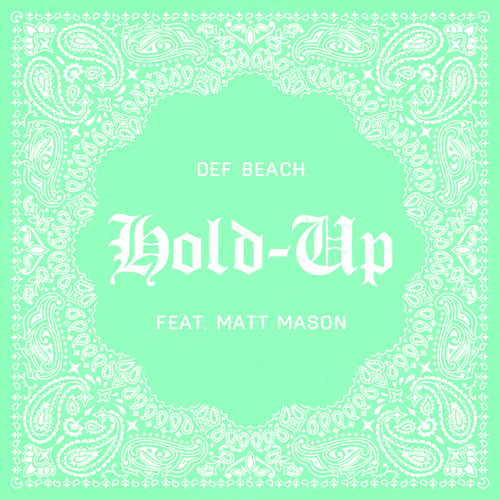 def-beach-society-hold-up