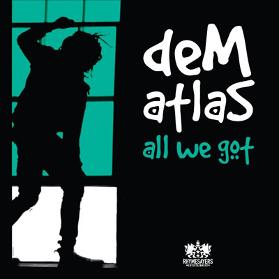 dem-atlas-all-we-got