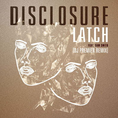Latch (DJ Premier Remix) Cover