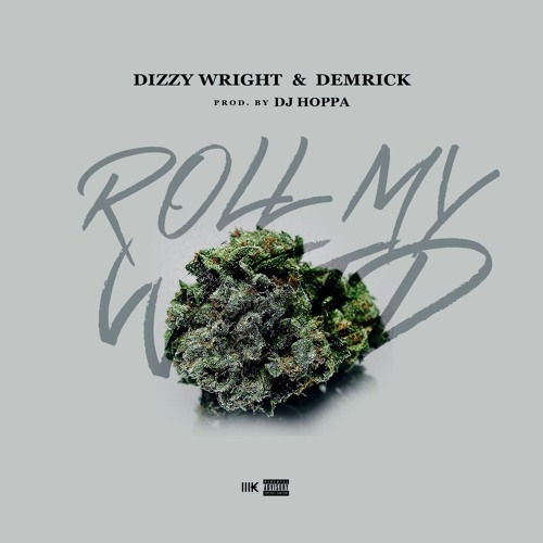 04186-dizzy-wright-demrick-roll-my-weed
