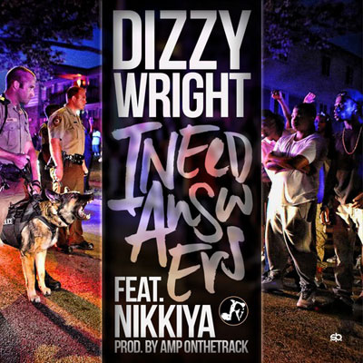 dizzy-wright-i-need-answers