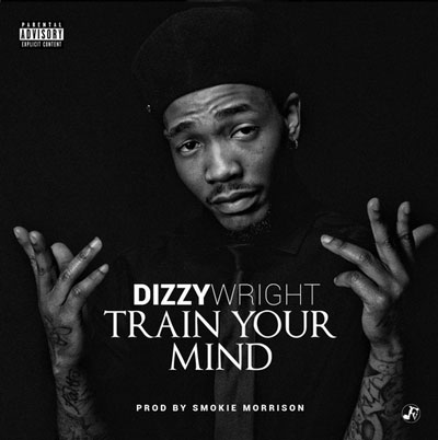 dizzy-wright-train-your-mind