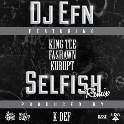 2015-03-11-dj-efn-selfish-k-def-remix