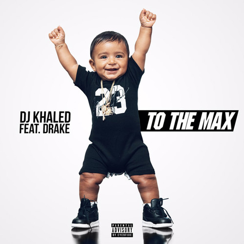06057-dj-khaled-to-the-max-drake