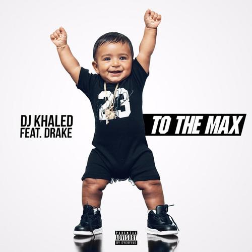 06057-dj-khaled-to-the-max-drake