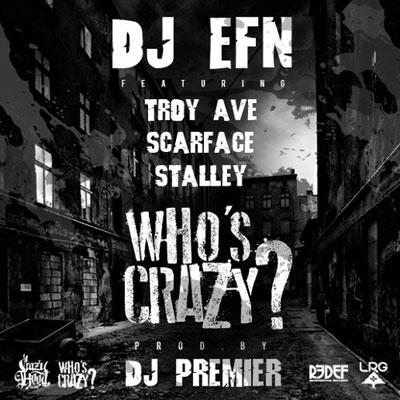 2015-02-18-dj-efn-whos-crazy
