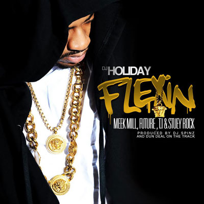 dj-holiday-meek-mill-future-ti-flexin