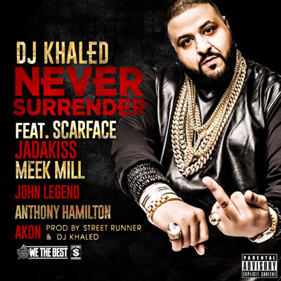 dj-khaled-never-surrender