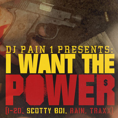 dj-pain-1-i-want-the-power