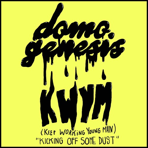 01046-domo-genesis-kwym-keep-working-young-man