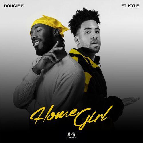 07087-dougie-f-homegirl-kyle