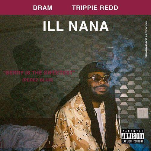 10047-dram-ill-nana-trippie-redd