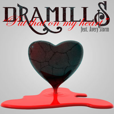 dramills-put-that-on-my-heart