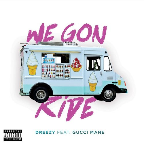 06176-dreezy-we-gon-ride-gucci-mane