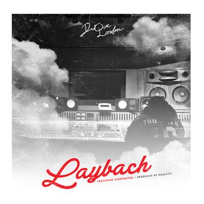 Drique London - Laybach ft. Carrington Artwork
