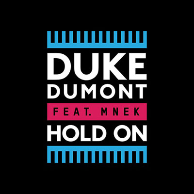 duke-dumont-ft.-mnek-hold-on