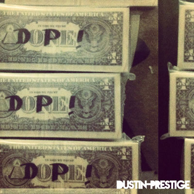dustin-prestige-dopecoming
