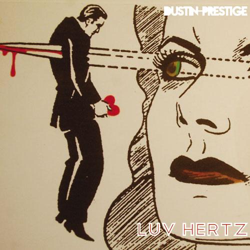 dustin-prestige-luvhertz