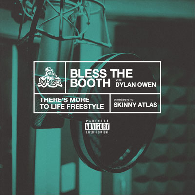 11245-dylan-owen-theres-more-to-life-bless-the-booth-freestyle