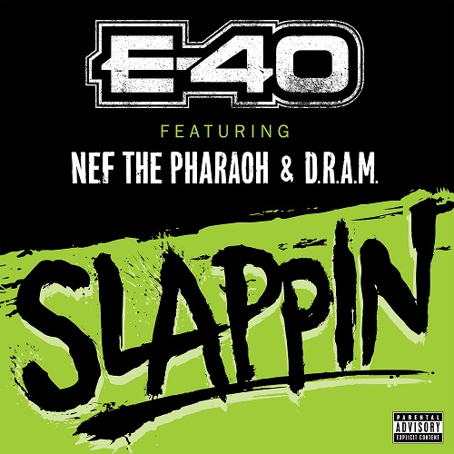 03076-e-40-slappin-nef-the-pharoah-dram