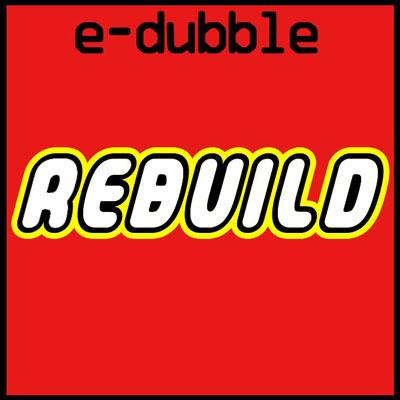 e-dubble-rebuild