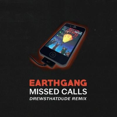 12105-earthgang-missed-calls-drewsthatdude-remix
