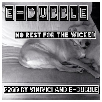 e-dubble-no-rest-for-the-wicked