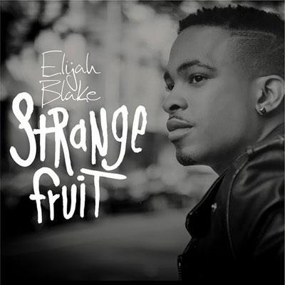 elijah-blake-strange-fruit