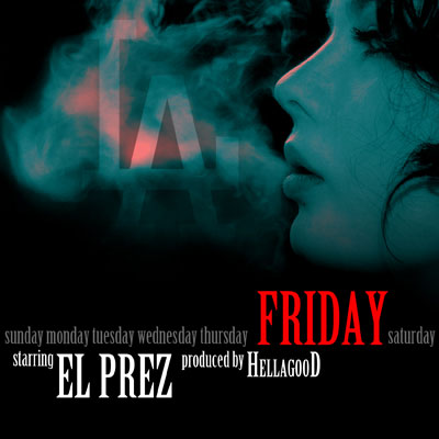 el-prez-friday