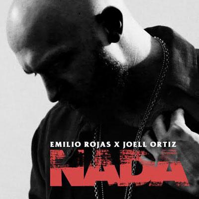 Emilio Rojas ft. Joell Ortiz - Nada Artwork