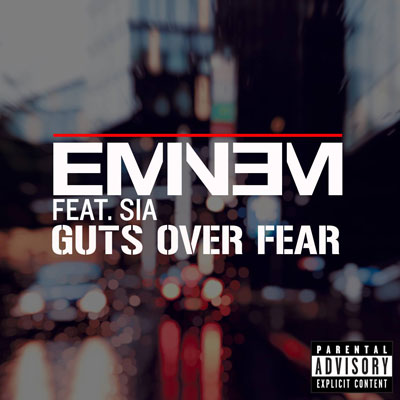 Eminem ft. Sia - Guts Over Fear Artwork