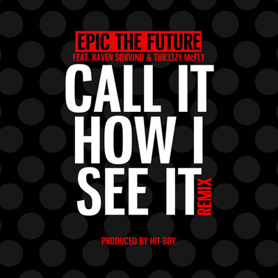 Call It How I See It (Remix)  Cover