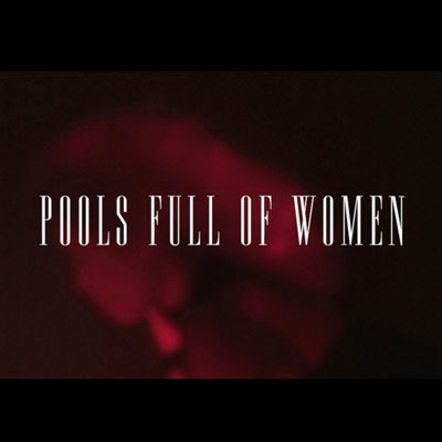 Pools Full Of Women Cover
