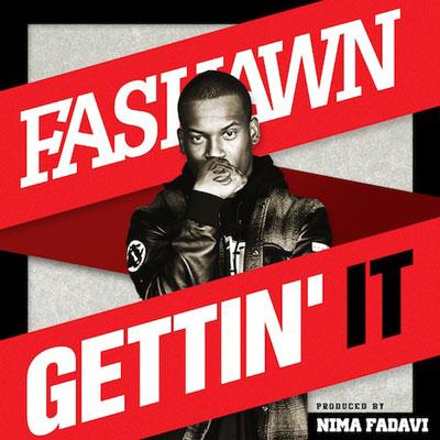 fashawn-gettin-it