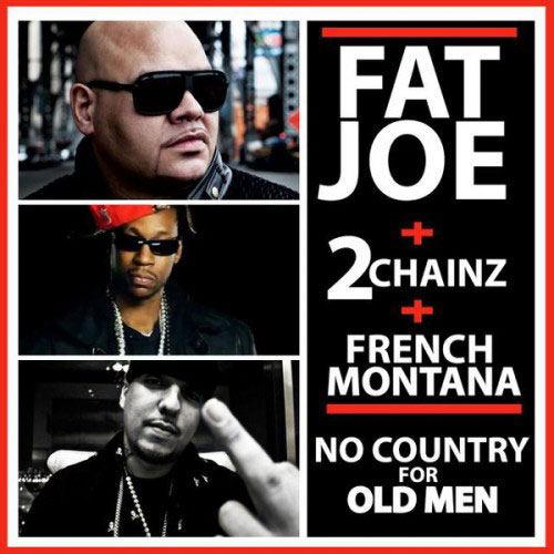 fat-joe-no-country-for-old-men